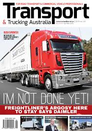 Transport & Trucking Australia Issue 108 By Transport Publishing ...