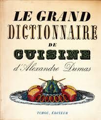 dictionnaire de cuisine amazon fr alexandre dumas le grand dictionnaire de cuisine