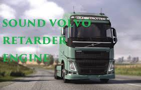 Volvo FH16 Engine Sound And New Retarder Sound » Download ETS 2 Mods ...