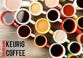 Best Keurig Coffee Flavors K Cup Reviews