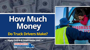 How Much Money Do Truck Drivers Make? | The Official Blog Of Roadmaster