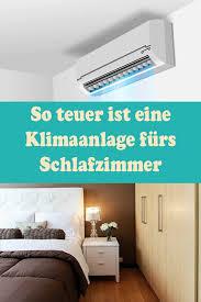 klimaanlage fürs schlafzimmer kosten für gerät und montage