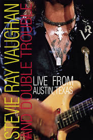 Live From Austin Texas Stevie Ray Vaughan