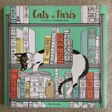 Cats In Paris Is A Beautifully Illustrated Adult Coloring Book That I Would Purchase For The