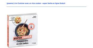 cuisiner facile poeme lire cuisiner avec un rice cooker facile en ligne