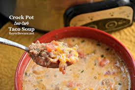 Crock Pot Potato Soup Mama by Crock Pot Low Carb Taco Soup Beyer Beware