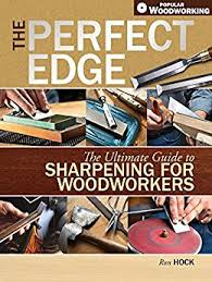 amazon com the perfect edge the ultimate guide to sharpening for