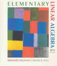Elementary Linear Algebra With Applications 8th Edition 9780130457875 0130457876