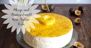 mango und passionsfrucht käse sahne torte marion s