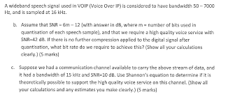 A Wideband Speech Signal Used In VOIP (Voice Over ... | Chegg.com 3cx Sip Trunk Cfiguration Guide Voicehost Uk Voip Provider And Bandwidthcom Software Based Ip Pbx Pabx Any Connector For Bpmonline Bpmonline Marketplace Faulttolerant Office Telephone Network Through Monitor Network Monitoring Management Opmanager The Bandwidth Logo Behind The Design Dialed In Blog System Telephone Line Analysis Detection Of Analog Voipoverwlannetworks Pdf Download Available Guide How To Traffic Shape With Pfsense Vm Engine Kvm Lime