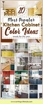 Color Ideas For Painting Kitchen Cabinets 20 Most Popular Kitchen Cabinet Paint Color Ideas