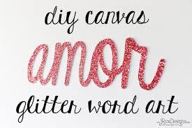 DIY Canvas Glitter Word Art