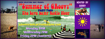 Spencers Lava Lamp Not Working by The Lava Lamp Hour Playlist Archive Groovy Reflections Radio