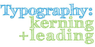 Typography Kerning Leading And Tracking