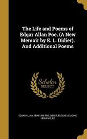 The Life And Poems Of Edgar Allan 1809 1849