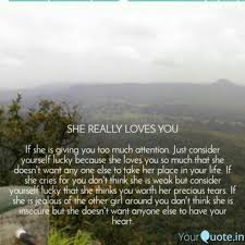 SHE REALLY LOVES YOU If Quotes Writings By Raksha