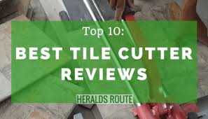 Kobalt Tile Cutter You Tube by Top 10 Best Tile Saw For Homeowners Doing Diy Projects Heraldsroute