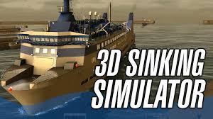 3d sinking simulator european ship simulator ship simulator