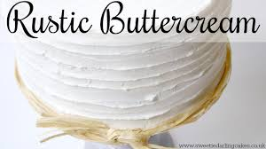 How To Make A Rustic Buttercream Cake