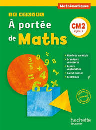 le nouvel a portée de maths cm2 livre élève edition 2016