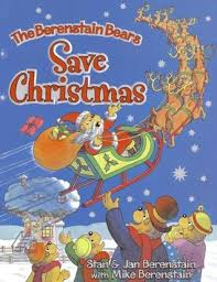 The Berenstain Bears Christmas Tree Book by The Berenstain Bears Save Christmas By Stan Berenstain