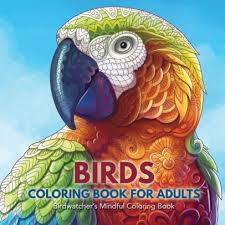 Birds Coloring Book For Adults Birdwatchers Mindful