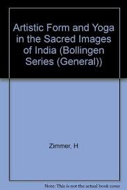 Artistic Form And Yoga In The Sacred Images Of India By Heinrich