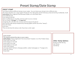 14 Preset Stamp Date This Feature Will Print Different