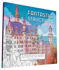 Fantastic Structures A Coloring Book Of Amazing Buildings Real And Imagined Amazonca Steve McDonald Books