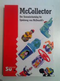 mccollector der sammlerkatalog für spielzeug mcdonald s
