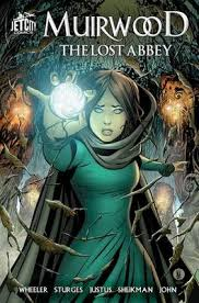 Muirwood The Lost Abbey Graphic Novel