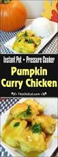 Pressure Canning Pumpkin Puree by Pressure Cooker Pumpkin Curry Chicken This Old Gal