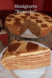 honigtorte korovka leckeres rezept für russische torte
