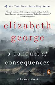 A Banquet Of Consequences Lynley Novel Inspector Book 19 By