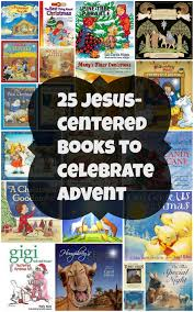 Recommended Halloween Books For Toddlers by 25 Jesus Centered Christmas Books To Celebrate Advent Jessie Weaver