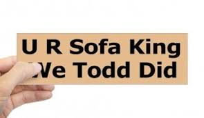 i am sofa king we todd did jokes scifihits com