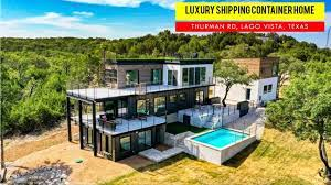 104 Shipping Container Homes In Texas Luxury S House Lago Vista Usa Youtube