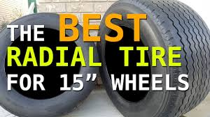 100 15 Inch Truck Tires BEST Radial Tire For Inch Wheels YouTube