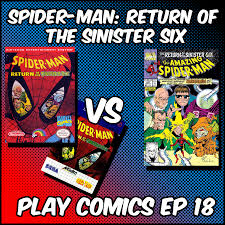 Spider Man Return Of The Sinister Six Featuring Issa Wurie