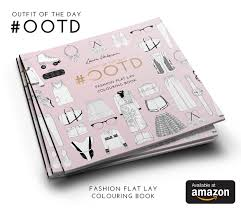 Outfit Of The Day Coloring Book By Laura Hickman