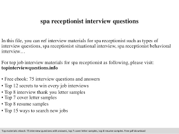 Spa Receptionist Interview Questions In This File You Can Ref Materials For