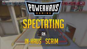 100 Powerhaus Overwatch Spectating POWERHAUS Scrim NO COMMENTARY JUST GAMEPLAY