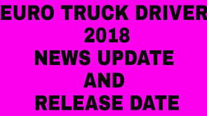 Euro Truck Driver 2018 New Update And Release Date!! - YouTube Release Date 2008 Movie Title Trucker Studio Plum Pictures Drivers Log Sheet Template Elegant Expense Spreadsheet Fresh Amazoncom Gifts Date A Truck Driver They Always How Do I Get Cdl Step By Itructions Roehljobs Who Deliver Hot Loads Baby Onesie Inrstate Guide To Hours Of Service 15 Driving Expo Region Q Wkforce Development Board Tax Planning Tips Jrc Transportation Regarding