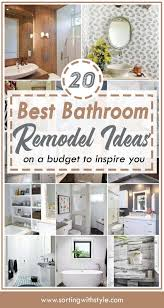 Remodeling Small Bathroom Ideas And Tips For You 20 Best Bathroom Remodel Ideas On A Budget That Will