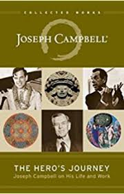 The Heros Journey Joseph Campbell On His Life And Work Collected Works Of