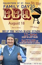 TORONTO YOU ARE INVITED TO A BBQ WITH THE DAUGHTERS OF ST PAUL REAL SMOKE NUNS