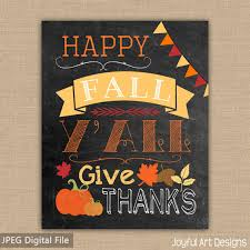 Happy Fall Yall PRINTABLE Sign Chalkboard Give Thanks