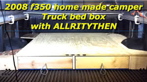 2008 F350 Home Made Camper Truck Bed Box - YouTube Our Home On The Road Adventureamericas Bugout Truck Bed Camper Youtube Covers Truck Bed Shell Tent Camping With My New Ford 150 And Four Wheels Hawk Lawrence Pickup Palomino Launches Linex Body Armor Editions Liner Truckbed How To Build A Low Cost High Efficiency Carpet Kit For Your 13 Best Home Is Where Your Images Pinterest Contact Ezlite Popup Campers Lite Exterior At Campground Lance