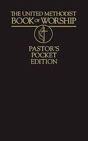 The United Methodist Book Of Worship Pastors Pocket Edition