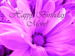 Happy Birthday Mom part 1
